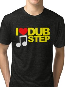 I LOVE DUBSTEP (YELLOW)  Tri-blend T-Shirt