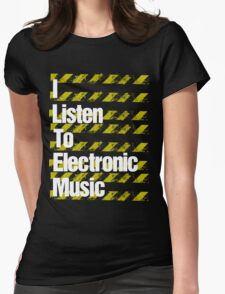 I Listen to Electronic Music  T-Shirt