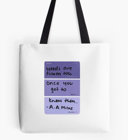 Weeds and Flowers ~ A.A Milne Tote Bag