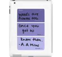 Weeds and Flowers ~ A.A Milne iPad Case/Skin