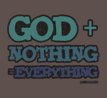 God + Nothing = Everything Baby Tee