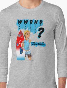 What Would Bethany Hamilton Do? Long Sleeve T-Shirt