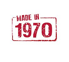 Made in 1970 Photographic Print