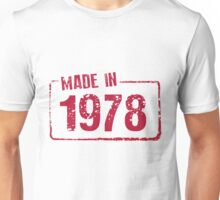Made in 1978 Unisex T-Shirt