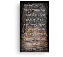 Down the Right Path Canvas Print