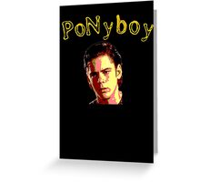Pony boy Curtis Greaser Greeting Card