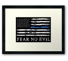 Blue Line - Fear No Evil Framed Print