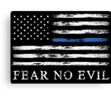 Blue Line - Fear No Evil Canvas Print