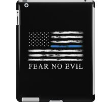 Blue Line - Fear No Evil iPad Case/Skin