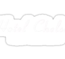 Hotel Chelsea #3 Sticker