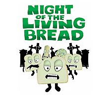 Night of the living Bread Photographic Print