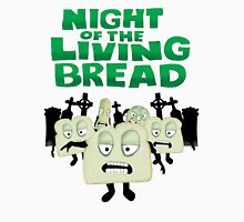 Night of the living Bread Unisex T-Shirt