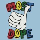 most dope by ALEX55
