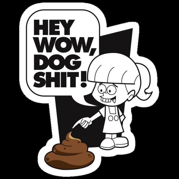 Wow Dog Sh*t by Rob Stephens
