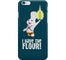 I HAVE THE FLOUR iPhone Case/Skin