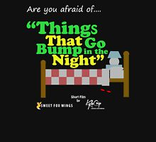 """Things that go Bump in the Night """"Short Film"""" Unisex T-Shirt"""