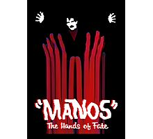 Manos The Hands of Fate Poster Photographic Print