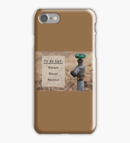 Reduce, Reuse, Recycle Water Crisis iPhone Case/Skin