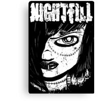 Nightfill - Dee Black and White Canvas Print