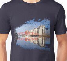 1 For The Money Unisex T-Shirt
