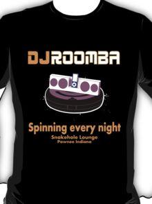 DJ ROOOOOOMMBBAAAAAAAAA!!!!!! T-Shirt