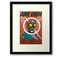 Aim High, Strike Hard Framed Print