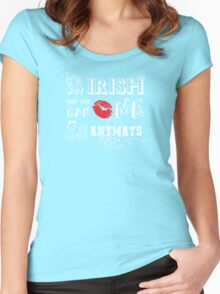 I'm Not Irish, But Kiss Me Anyways Women's Fitted Scoop T-Shirt