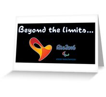 Paralympics, Rio 2016: Beyond the limits Greeting Card