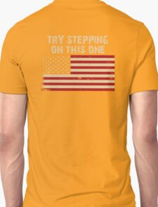 Try stepping on this flag T-Shirt