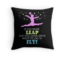 Gymnastics - If You Never Leap Throw Pillow