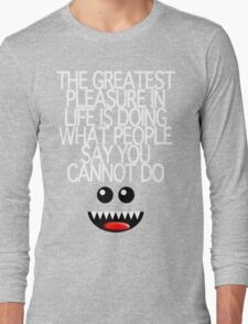 THE GREATEST PLEASURE Long Sleeve T-Shirt