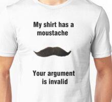 My shirt has a moustache Unisex T-Shirt
