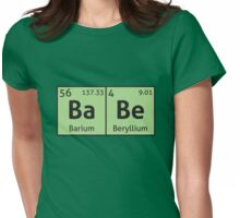 Periodic Table - Babe Womens Fitted T-Shirt