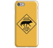 Coyote Crossing, Traffic Warning Sign, USA iPhone Case/Skin
