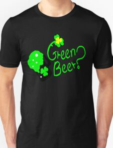 Shamrock Green Beer?  st.patty's day T-Shirt
