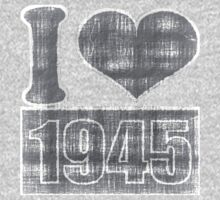 I love 1945 Vintage T-Shirt by Nhan Ngo
