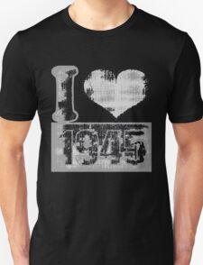 Vintage I love 1945 T-Shirt T-Shirt