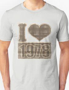 I heart 1978 Vintage T-Shirt T-Shirt