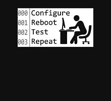 Configure Reboot Test Repeat Unisex T-Shirt