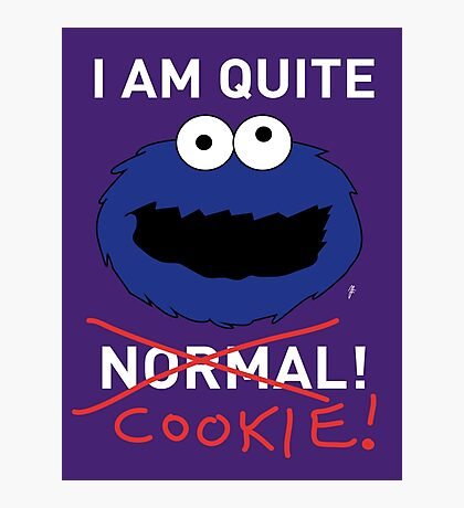 COOKIE MONSTER (WHITE TEXT) Photographic Print