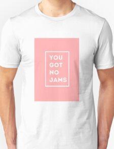 BTS/Bangtan Sonyeondan - You Got No Jams (Pink) Unisex T-Shirt