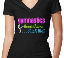Gymnastics - Been There...Stuck That Women's Fitted V-Neck T-Shirt