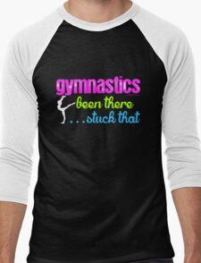 Gymnastics - Been There...Stuck That Men's Baseball ¾ T-Shirt