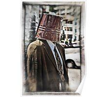 Bucket Head  Poster