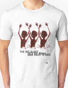 the big sleep let's get messy T-Shirt