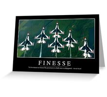 Finesse: Inspirational Quote and Motivational Poster Greeting Card