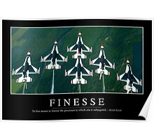 Finesse: Inspirational Quote and Motivational Poster Poster