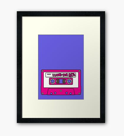 I love the 80's - pink tape Framed Print