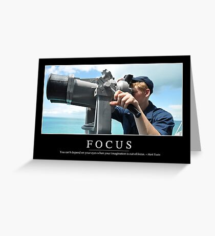 Focus: Inspirational Quote and Motivational Poster Greeting Card