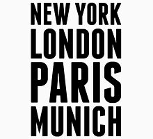 New York, London, Paris, Munich - [Black] Unisex T-Shirt